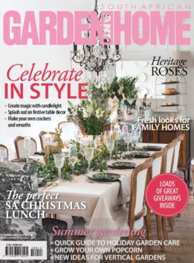 Cover of SA Garden and Home Magazine - December 2018, Photographer Lucia Pinto Photography shoots for magazine, editorial work, interior photography, interior design photography